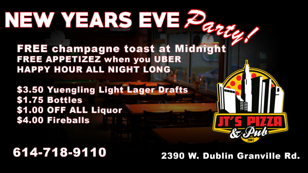 New years eve party in columbus jt 39 s pizza pub patio for New years eve apps